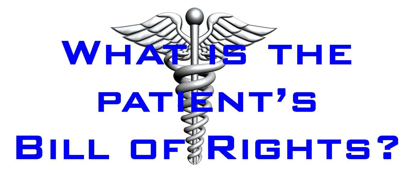 What is a patients Bill of Rights?